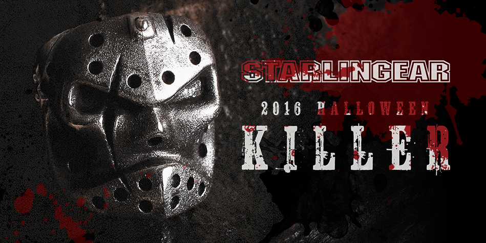 STARLINGEAR 2016 HALLOWEEN -KILLER-